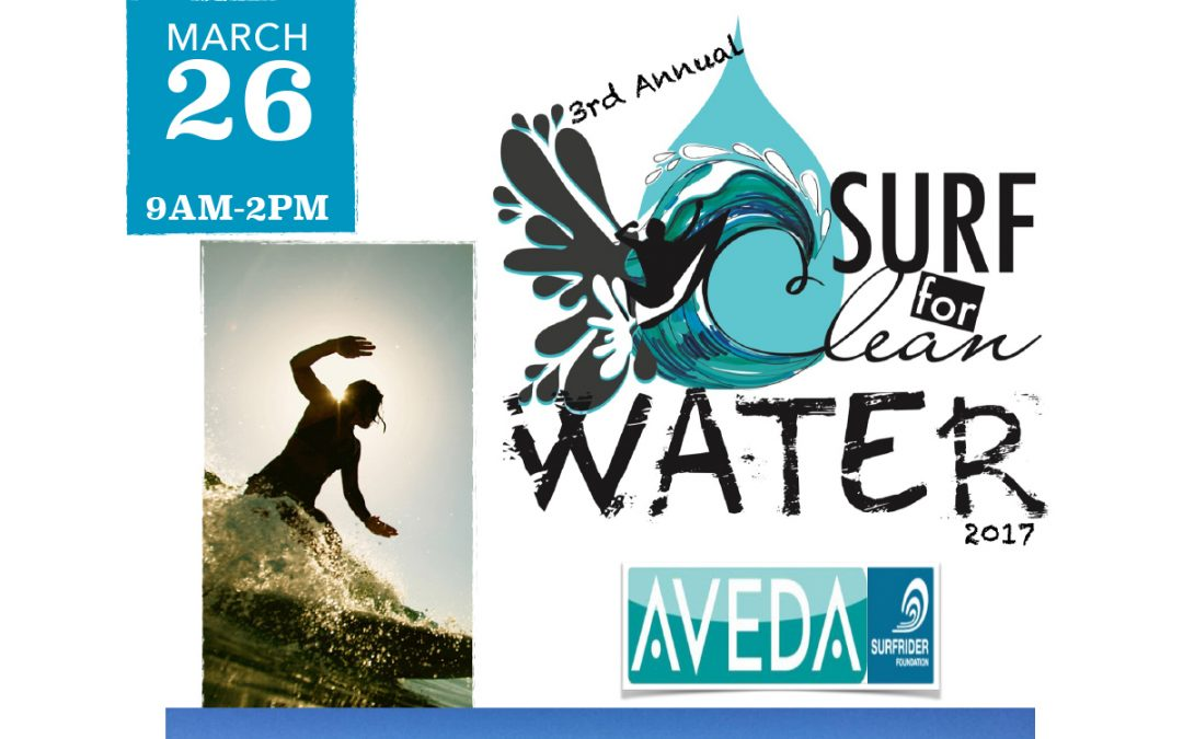 3RD ANNUAL AVEDA SURF FOR CLEAN WATER 2017